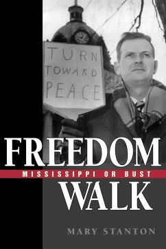 Freedom Walk: Mississippi or Bust - Stanton, Mary