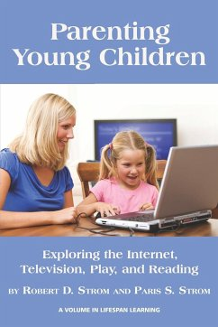Parenting Young Children - Strom, Robert D. Strom, Paris S.