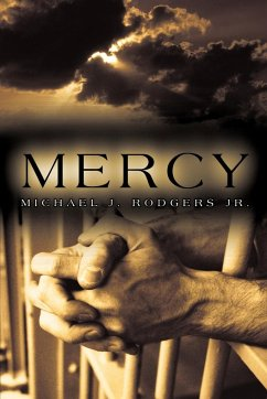 Mercy - Michael J. Rodgers Jr, J. Rodgers Jr.