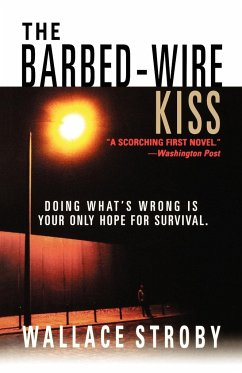 The Barbed-Wire Kiss - Stroby, Wallace