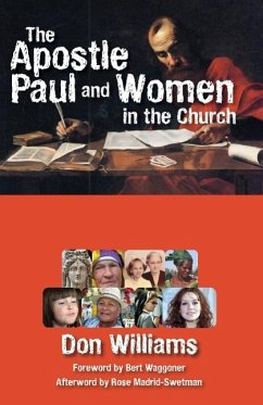 The Apostle Paul and Women in the Church - Williams, Don