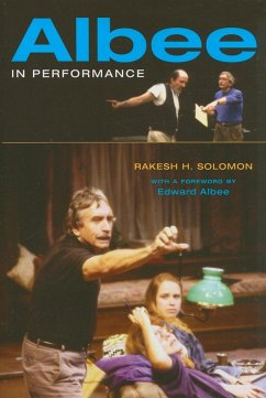 Albee in Performance - Solomon, Rakesh H.