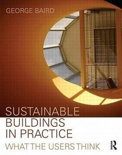 Sustainable Buildings in Practice: What the Users Think - Baird, George