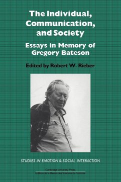 The Individual, Communication, and Society: Essays in Memory of Gregory Bateson - Herausgeber: Rieber, Robert W. Robert W. , Rieber