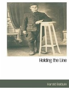 Holding the Line - Baldwin, Harold