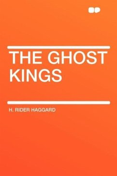 The Ghost Kings - Haggard, H. Rider