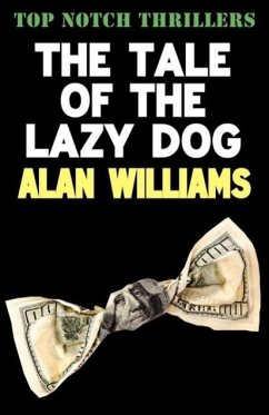 The Tale of the Lazy Dog - Williams, Alan