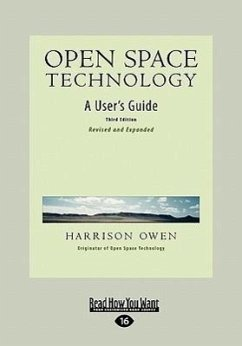 Open Space Technology: A User's Guide (Easyread Large Edition) - Owen, Harrison