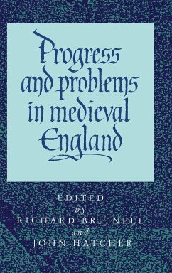 Progress and Problems in Medieval England - Britnell, Richard / Hatcher, John (eds.)