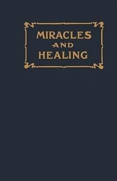 Miracles and Healing - Byrum, Enoch E.