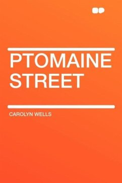 Ptomaine Street - Wells, Carolyn
