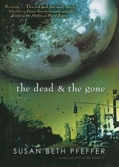The Dead and the Gone - Pfeffer, Susan Beth