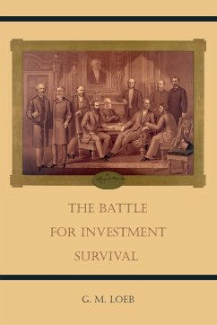 The Battle For Investment Survival - Loeb, G. M.