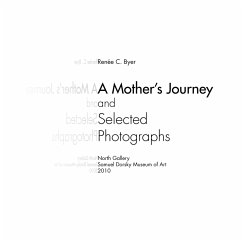 A Mother's Journey and Selected Photographs - Samuel Dorsky Museum of Art, Dorsky Muse Samuel Dorsky Museum of Art