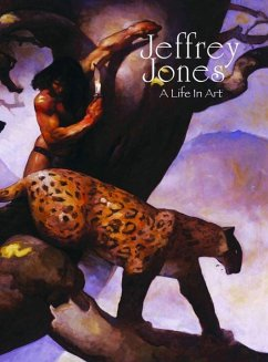 Jeffrey Jones: A Life in Art - Jones, Jeffrey