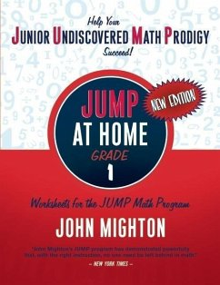 JUMP at Home, Grade 1: Worksheets for the JUMP Math Program - Mighton, John