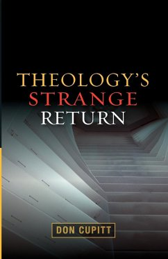 Theology's Strange Return - Cupitt, Don