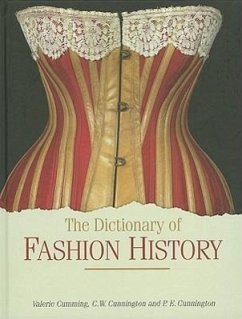 The Dictionary of Fashion History - Cumming, Valerie Cunnington, C. W. Cunnington, P. E.
