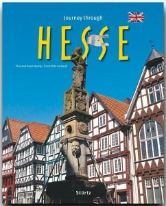 Journey through Hesse - Herzig, Tina; Herzig, Horst; Luthardt, Ernst-Otto