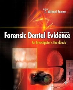 Forensic Dental Evidence - Ed. by C. Michael Bowers