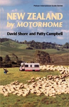 New Zealand by Motorhome - Shore, David Campbell, Patty