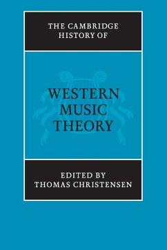 The Cambridge History of Western Music Theory - Christensen, Thomas (ed.)