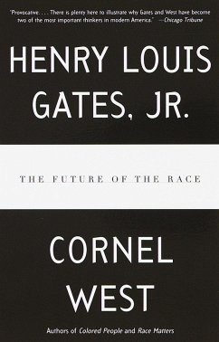 The Future of the Race - West, Cornel Gates, Henry Louis, Jr.