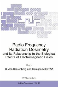 Radio Frequency Radiation Dosimetry and Its Relationship to the Biological Effects of Electromagnetic Fields - Klauenberg, B. Jon / Miklavcic, Damijan (Hgg.)