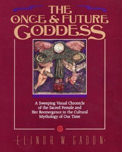 The Once and Future Goddess - Gadon, Elinor W.