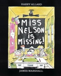 Miss Nelson Is Missing! - Allard, Harry Marshall, James