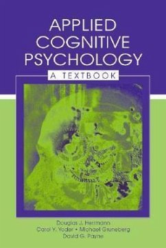 Applied Cognitive Psychology: A Textbook - Herrmann, Douglas J. Yoder, Carol Y. Gruneberg, Michael