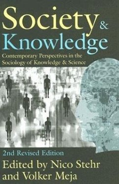 Society & Knowledge: Contemporary Perspectives in the Sociology of Knowledge & Science - Herausgeber: Stehr, Nico Mejia, Volker