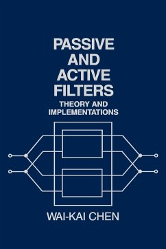 Passive and Active Filters: Theory and Implementations - Chen, Wai-Fah Chen