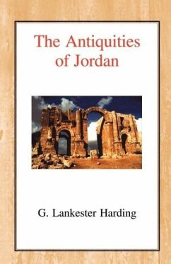 The Antiquities of Jordan - Harding, G. Lankester