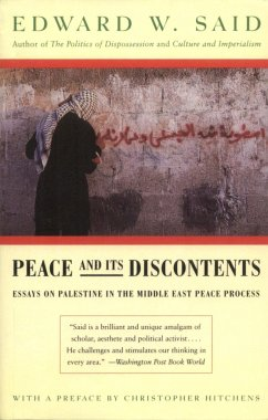 Peace and Its Discontents: Essays on Palestine in the Middle East Peace Process - Said, Edward W.