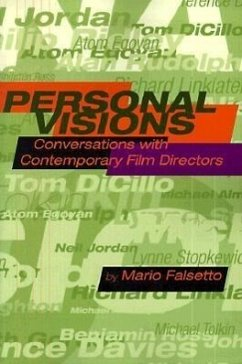 Personal Visions: Conversations with Contemporary Film Directors - Falsetto, Mario