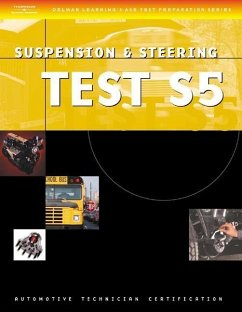 ASE Test Preparation Series: School Bus (S5) Suspension and Steering - Delmar Thomson Learning Delmar Learning Delmar, Cengage Learning