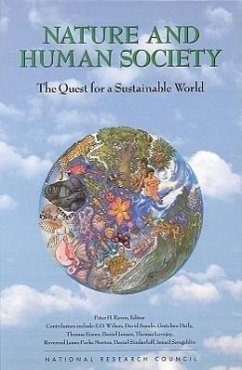 Nature & Human Society: The Quest for a Sustainable World - National Research Council Committee for the Second Forum on Biodiv National Academy of Sciences and Nationa