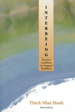 Interbeing: Fourteen Guidelines for Engaged Buddhism - Hanh, Thich Nhat Thich, Nhat Hanh