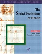 Social Psychology of Health: Key Readings - Rothman, Alexander J. / Salovey, Peter (eds.)