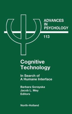 Cognitive Technology: In Search of a Humane Interface - Gorayska, B. Mey, J. L. Gorayska