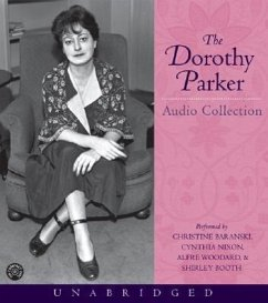The Dorothy Parker Audio Collection - Parker, Dorothy