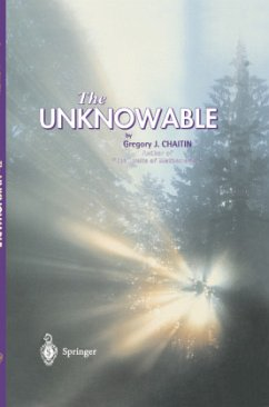 The Unknowable - Chaitin, Gregory J.