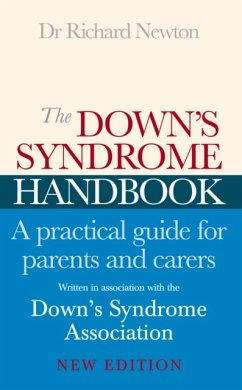 The Down's Syndrome Handbook: A Practical Guide for Parents and Carers - Newton, Richard