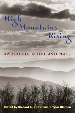 High Mountains Rising: Appalachia in Time and Place - Straw, Richard / Blethen, H. Tyler