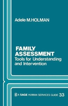 Family Assessment: Tools for Understanding and Intervention - Holman, Adele M. Holman