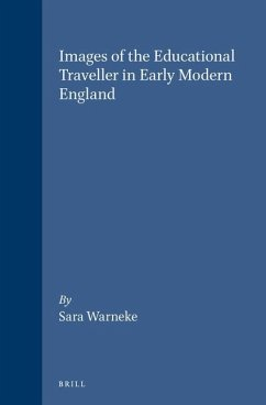 Images of the Educational Traveller in Early Modern England - Warneke, Sara