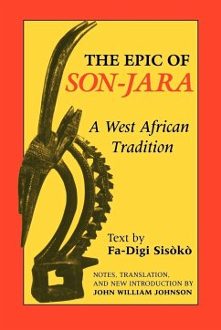 Epic of Son-Jara: A West African Tradition - Johnson, John William