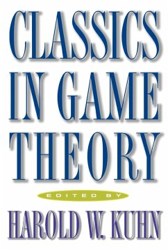 Classics in Game Theory - Kuhn, Harold William (ed.)