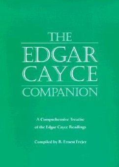 The Edgar Cayce Companion: A Comprehensive Treatise of the Edgar Cayce Readings - Frejer, B. Ernest